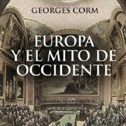 Libros para debatir : Europa y el mito de Occidente