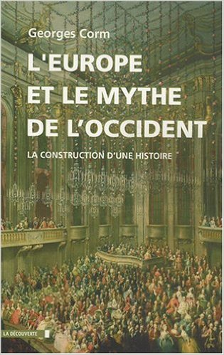 Georges Corm, L'Europe et le mythe de l'Occident